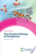 The Chemical Biology of Phosphorus Book