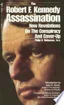 The Robert F. Kennedy Assassination