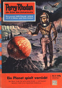 Perry Rhodan 37: Ein Planet spielt verrückt