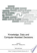 Knowledge Data And Computer Assisted Decisions