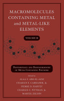Macromolecules Containing Metal and Metal Like Elements  Volume 10