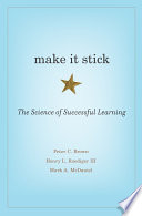 """""""Make It Stick"""" by Peter C. Brown"""