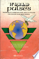 World Pulses   Textbook in Communication Arts in English for Fourth Year High School