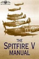 The Spitfire V Manual