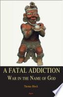 A Fatal Addiction