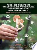 Fungi Bio prospects in Sustainable Agriculture  Environment and Nano technology