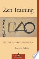 """Zen Training: Methods and Philosophy"" by Katsuki Sekida"