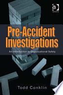 Pre-Accident Investigations  : An Introduction to Organizational Safety