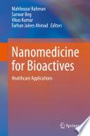 Nanomedicine for Bioactives Book
