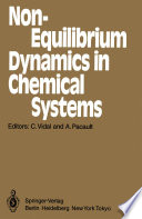 Non Equilibrium Dynamics In Chemical Systems Book PDF