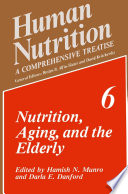 Nutrition, Aging, and the Elderly