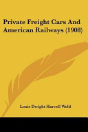 Private Freight Cars and American Railways  1908