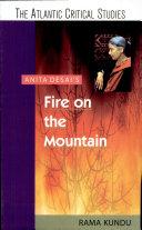 Anita Desai  Fire on the Mountain