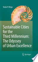 Sustainable Cities For The Third Millennium The Odyssey Of Urban Excellence Book PDF
