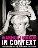 Warhol  Makos in Context