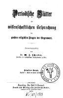 Periodische Blätter zur wissenschaftlichen Besprechung der großen religiösen Fragen der Gegenwart