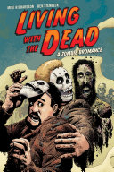 Pdf Living with the Dead: A Zombie Bromance (Second Edition)