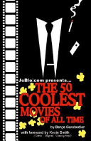 The 50 Coolest Movies of All time