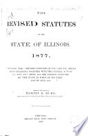 The Revised Statutes Of The State Of Illinois 1877