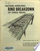 Factors Affecting Rind Breakdown of Citrus Fruits