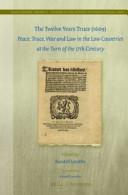 The Twelve Years Truce (1609)