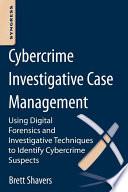 Cybercrime Investigative Case Management Book PDF
