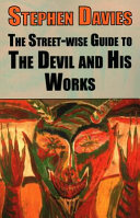 The Street-Wise Guide to the Devil and His Works