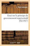 Essai Sur Le Principe Du Gouvernement Representatif