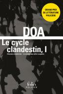 Le cycle clandestin (Tome 1) - Citoyens clandestins / Le serpent aux mille coupures