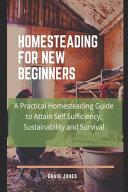Homesteading for New Beginners