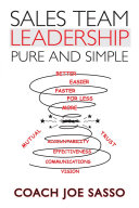 Sales Team Leadership: Pure and Simple