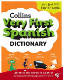 Collins Very First Spanish Dictionary  Collins First