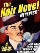 The Noir Novel Megapack Tm 4 Great Crime Novels
