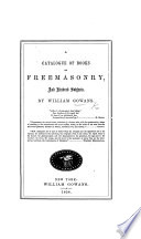 A Catalogue of Books on Freemasonry and Kindred Subjects. (Fourth Edition.) F.P.