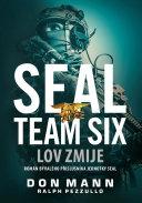 SEAL Team Six: Lov zmije Book