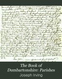 The Book of Dumbartonshire  Parishes