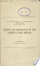 Extent and importance of the chestnut bark disease.