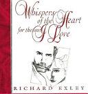 Whispers Of The Heart For The One I Love