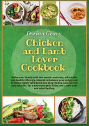 Chicken and Lamb Lover Cookbook