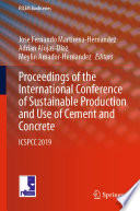 Proceedings of the International Conference of Sustainable Production and Use of Cement and Concrete
