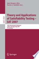 Theory and Applications of Satisfiability Testing   SAT 2007