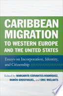 Caribbean Migration to Western Europe and the United States