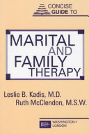 Concise Guide to Marital and Family Therapy