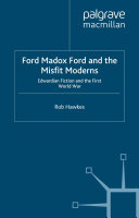 Ford Madox Ford and the Misfit Moderns [Pdf/ePub] eBook