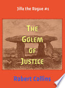 The Golem of Justice