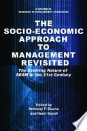 The Socioeconomic Approach To Management Revisited
