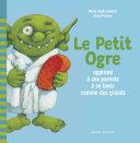 Pdf Le Petit Ogre apprend à ses parents à se laver comme des grands Telecharger