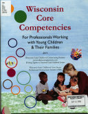 Wisconsin Core Competencies for Professionals Working with Young Children   Their Families