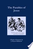 The Parables of Jesus  A Book of Sermons by J  Wayne McKamie Book PDF