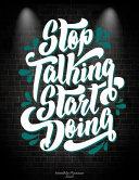 Stop Talking Start Doing: Monthly Planner 2020